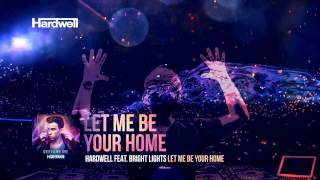 Hardwell feat. Bright Lights - Let Me Be Your Home (Lyric Video)