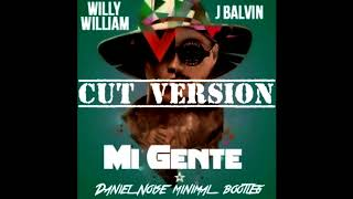 J Balvin, Willy William - Mi Gente (Daniel Noise mnml bootleg)