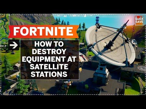 Fortnite Destroy Equipment At Satellite Stations
