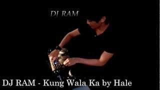 DJ RAM   Kung Wala ka by Hale