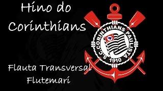 Hino do Corinthians - Campeão do Brasileirão (Flauta Transversal)