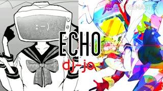 【合唱】 ECHO 【AmaLee × Cleff × dj-jo】