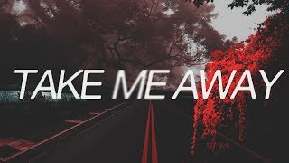 JEIA ft. Willy Winarko - Take Me Away (Official Lyric Video)