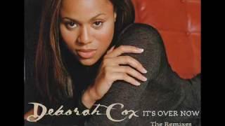 Deborah Cox feat. Dyme - It's Over Now (All Star remix)