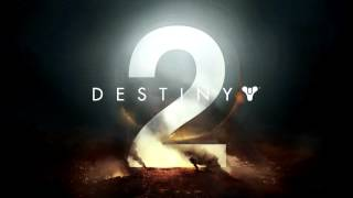 Destiny 2 Main Theme OST