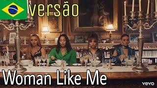 Little Mix - Woman Like Me (Tradução/Versão em Português) #WomanLikeMe #LittleMix BONJUH
