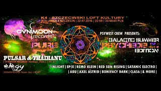 Pulsar & Thaihanu Live @ Pure Psychedelic GSE , Poland 2016