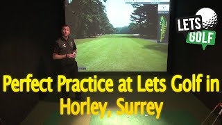 How to Practice your Golf, Lets Golf in Horley Feat. High Definition Simulation