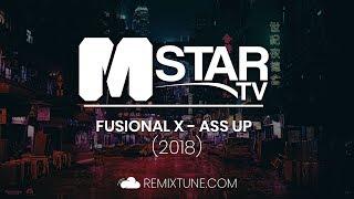Fusional ✘ - Ass Up