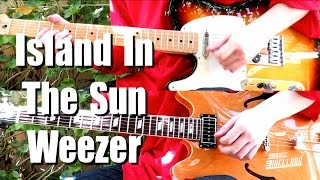 Island In The Sun - Weezer ( Guitar Tab Tutorial & Cover )