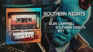 Southern Lights - Glen Campbell [Guardians of the Galaxy: Vol 2] Official Soundtrack
