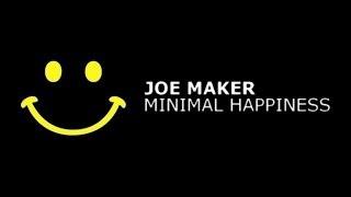 Joe Maker - Minimal Happiness (Angelo Dore Remix)