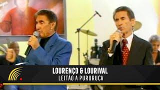 Leitão a Pururuca - Lourenço & Lourival (Extra - Gentil Rossi E Amigos)