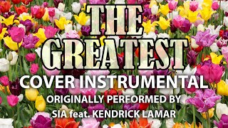 The Greatest (Cover Instrumental) [In the Style of Sia feat. Kendrick Lamar]