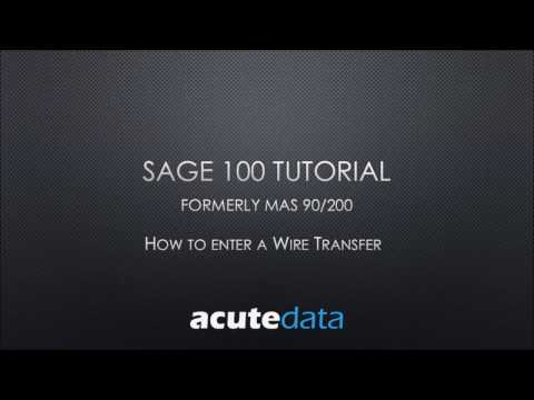 Sage 100 How to Record a Wire Transfer in Accounts Payable