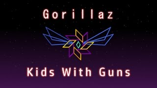 Gorillaz - Kids With Guns (Cover)