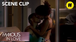 Famous in Love | Season 1, Episode 5: Tangey And Jordan Get Steamy | Freeform