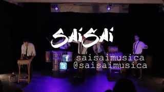 Sai Sai - Percusión Africana con un Tono Elegante 4 (2014)