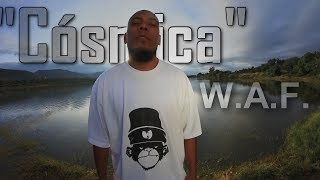 "W.A.F. ""Cósmica"" (Triple sentido) VIDEO OFICIAL"