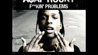 [HQ Download & Lyrics] A$AP Rocky - Fuckin Problem feat. Drake, 2 Chainz, & Kendrick Lamar