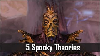 Skyrim: 5 Spooky Theories Crazy Enough to be True - The Elder Scrolls 5 Lore