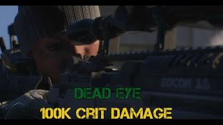 The Division 1.5 Dead Eye Glass Cannon 100k DPS!