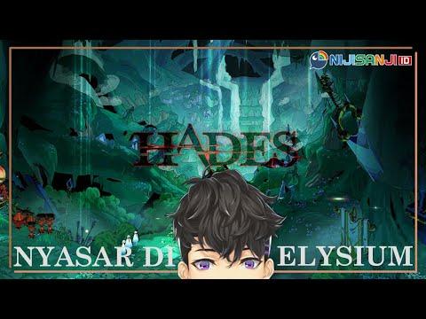 【Hades】Zagreus si Bocah Ilang【NIJISANJI ID】