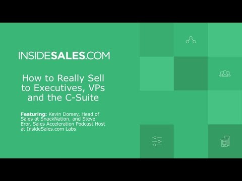 HOW TO REALLY SELL TO EXECUTIVES, VPS AND THE C-SU