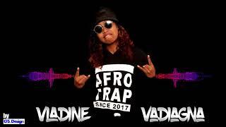 Vladine - Vadiagna (faya house records ) audio  Nouveauté 2018