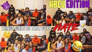 THINGS GIRLS DO THAT BOYS HATE😈😡| HBCU COLLEGE BOYS EDITION #PVAMU *EXPLICIT CONTENT* width=