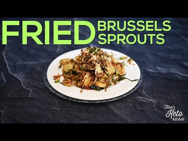 Crispy Fried Brussels Sprouts | Easy, Delicious & Our Favorite Keto Veggie Recipe!