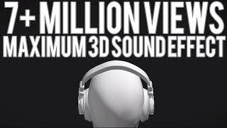 Maximum 3D Sound Effect | Use Headphone | Check Description