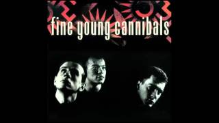 fine young cannibals - don't ask me to choose