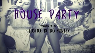 New Dance Pop Instrumental : House Party Prod. Justice Retro Hunter