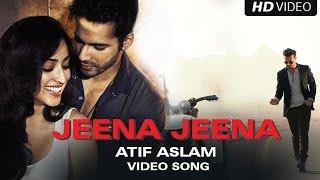 Jeena Jeena (Uncut Video Song)   Badlapur   Varun Dhawan, Yami Gautam & Nawazuddin Siddiqui