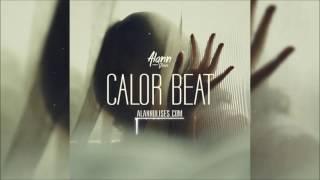 Calor Beat (Reggaeton / Dancehall Instrumental) 2017 - Alann Ulises