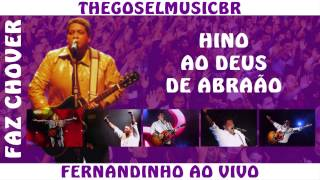 Fernandinho - Ao Deus de Abraão
