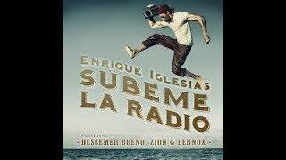 SÚBEME LA RADIO FT  DESCEMER BUENO, ZION Y LENNOX (letra)