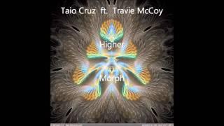 Taio Cruz ft. Travie McCoy - Higher - Morph
