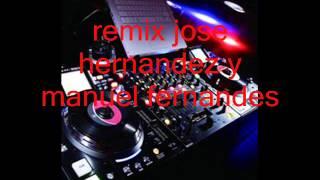 musica portuguesa remix jose hernandez y manuel fernandes 2013