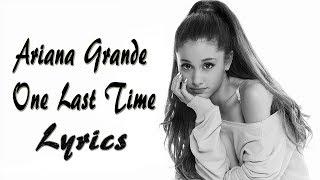 Ariana Grande - One Last Time (Lyrics)