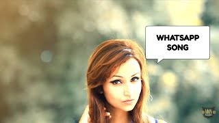 WhatsApp Song 2018 - Whatsapp- Nashua Unforgetta Ft. Ritika,- MMN Records - Whatsapp
