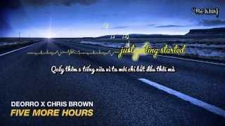 [Vietsub-Lyrics-Kara] Five more hours - Chris Brown ft. Deorro