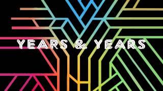 Years & Years - Worship