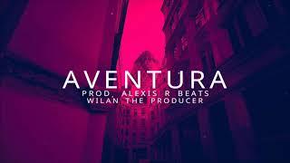 """AVENTURA""   Trap Latino Beat Instrumental - Prod. Alexis R Beats"