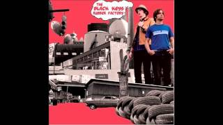 The Black Keys - When The Lights Go Out [HD]