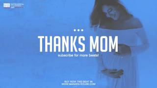 'Thanks Mom'   Beautiful Love Rap Beat Instrumental   Marzen Rouse