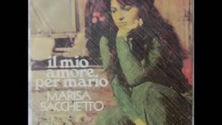 MARISA SACCHETTO    IL MIO AMORE PER MARIO     1972