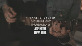 City And Colour - Lover Come Back (Guitar Center Acoustic Session)