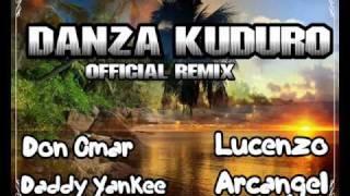 Don Omar Ft Daddy Yankee y Arcangel   Danza Kuduro(Official Remix) 2011